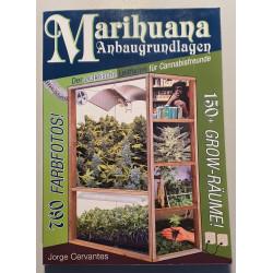Marihuana Anbaugrundlagen - Jorge Cervantes